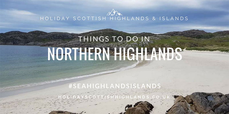 Twitter-things to do Northern Highlands Sorcha-SeaHighlandsIslands-PS